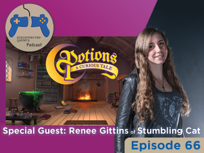 gaming podcast, renee gittins, potions a curious tale, kickstarter, indie games, game development,