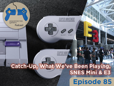 gaming podcast, e3 2017, breath of the wild, killing floor 2, cave story, gaming, snes classic,